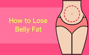 5 Ways to Lose Belly Fat