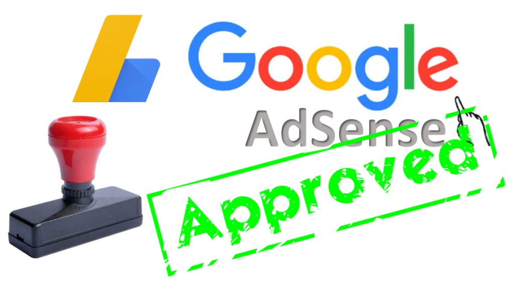 How to Get Google Adsense Approval with A New Blog Fast